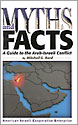 Myths and Facts: A Guide to the Arab-Israeli Conflict